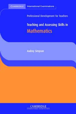 Teaching and Assessing Skills in Mathematics