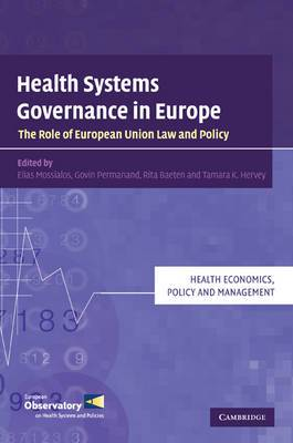 Health Systems Governance in Europe: The Role of European Union Law and Policy