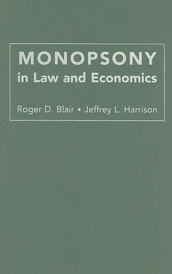 Monopsony in Law and Economics