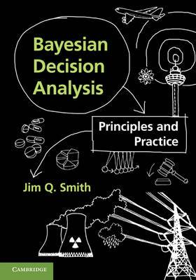 Bayesian Decision Analysis: Principles and Practice