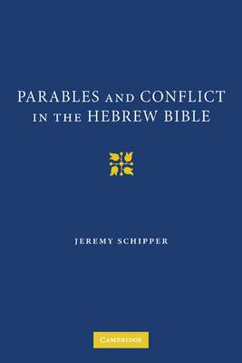 Parables and Conflict in the Hebrew Bible