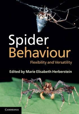 Spider Behaviour: Flexibility and Versatility