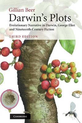 Darwin's Plots: Evolutionary Narrative in Darwin, George Eliot and Nineteenth-Century Fiction