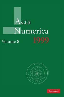 Acta Numerica 1999: Volume 8: 1999