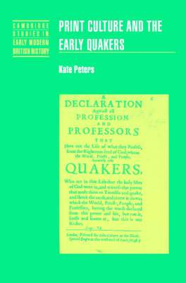 Print Culture and the Early Quakers