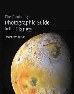 The Cambridge Photographic Guide to the Planets