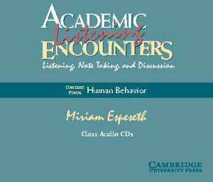 Academic Listening Encounters Human Behavior Class Audio CDs (4): Listening, Note Taking, and Discussion