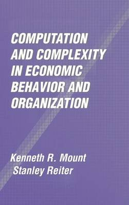 Computation and Complexity in Economic Behavior and Organization: An Introductory Guide for Life Scientists