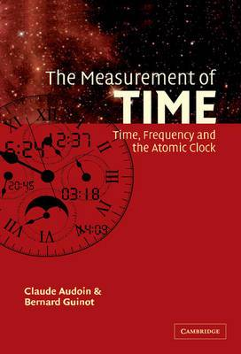 The Measurement of Time: Time, Frequency and the Atomic Clock