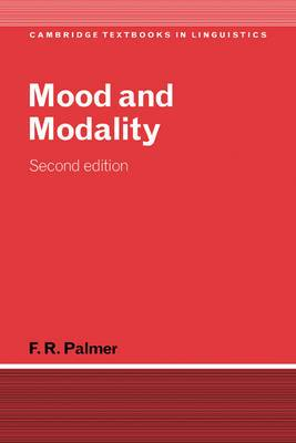 Cambridge Textbooks in Linguistics: Mood and Modality