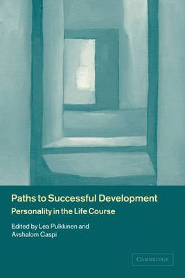 Paths to Successful Development: Personality in the Life Course