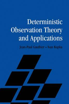 Deterministic Observation Theory and Applications