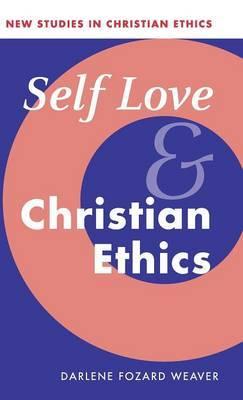 Self Love and Christian Ethics
