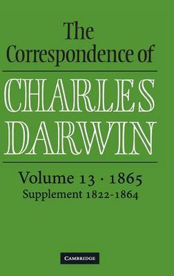 The Correspondence of Charles Darwin: Volume 13: 1865