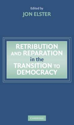 Retribution and Reparation in the Transition to Democracy