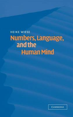 Numbers, Language, and the Human Mind