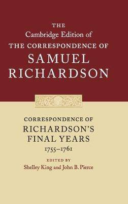 Correspondence of Richardson's Final Years (1755-1761)