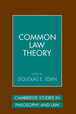 Cambridge Studies in Philosophy and Law: Common Law Theory