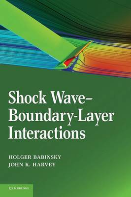 Cambridge Aerospace Series: Series Number 32: Shock Wave-Boundary-Layer Interactions
