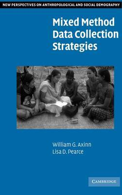 New Perspectives on Anthropological and Social Demography: Mixed Method Data Collection Strategies