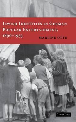 Jewish Identities in German Popular Entertainment, 1890-1933