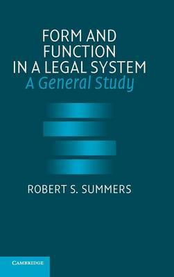 Form and Function in a Legal System: A General Study