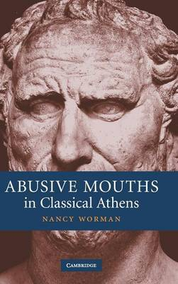 Abusive Mouths in Classical Athens