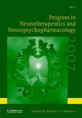 Progress in Neurotherapeutics and Neuropsychopharmacology: Volume 2, 2007: 2007: v. 2