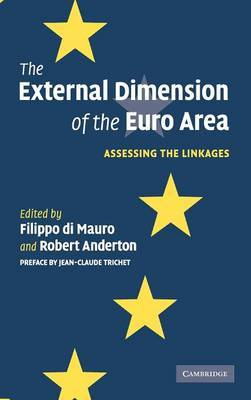 The External Dimension of the Euro Area: Assessing the Linkages