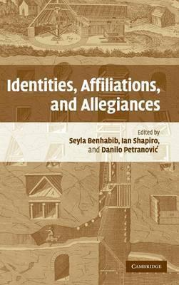 Identities, Affiliations and Allegiances