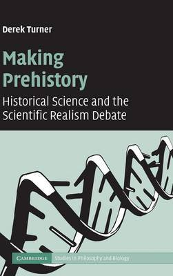 Making Prehistory: Historical Science and the Scientific Realism Debate