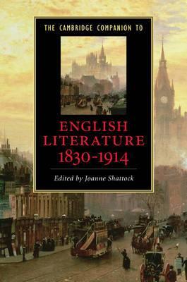The Cambridge Companion to English Literature, 1830-1914
