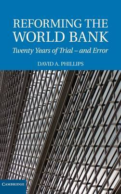 Reforming the World Bank: Twenty Years of Trial and Error
