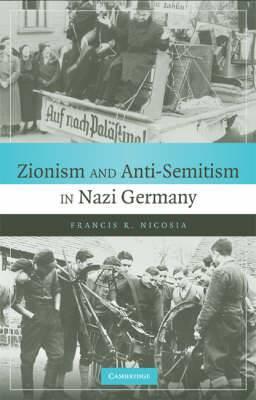 Zionism and Anti-Semitism in Nazi Germany