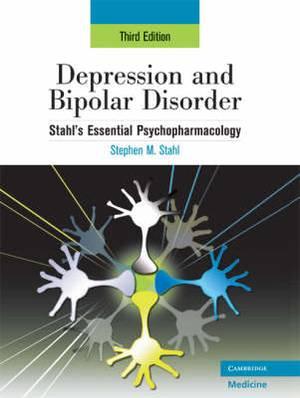 Depression and Bipolar Disorder: Stahl's Essential Psychopharmacology: v. 1