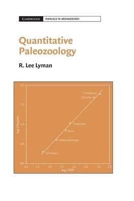 Cambridge Manuals in Archaeology: Quantitative Paleozoology