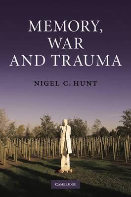 Memory, War and Trauma