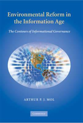 Environmental Reform in the Information Age: The Contours of Informational Governance