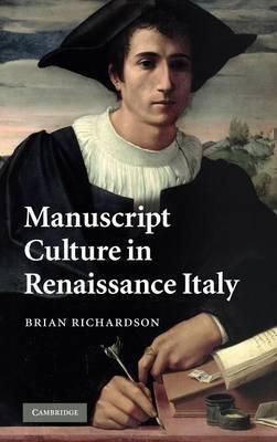 Manuscript Culture in Renaissance Italy