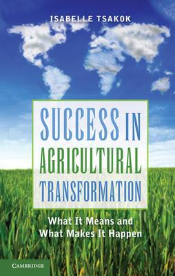 Success in Agricultural Transformation