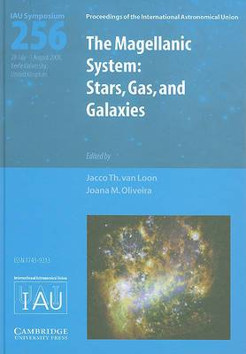 The Magellanic System (IAU S256): Stars, Gas, and Galaxies
