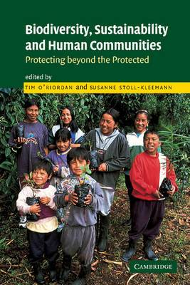 Biodiversity, Sustainability and Human Communities: Protecting beyond the Protected
