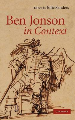 Literature in Context: Ben Jonson in Context