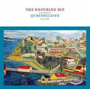 The Enduring Rip: A History of Queenscliffe