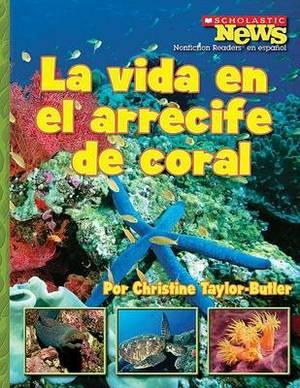La Vida en el Arrecife de Coral