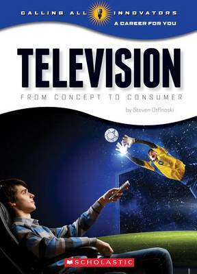 Television: From Concept to Consumer