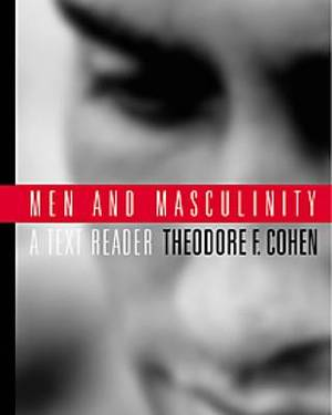Men and Masculinity: a Text Reader