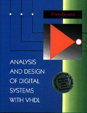 Analysis and Design of Digital Systems with VHDL