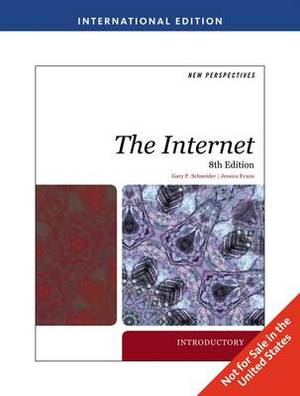 New Perspectives on the Internet: Introductory