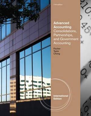 Advanced Accounting: Consolidations, Partnerships, and Government Accounting
